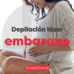 Depilación láser y embarazo